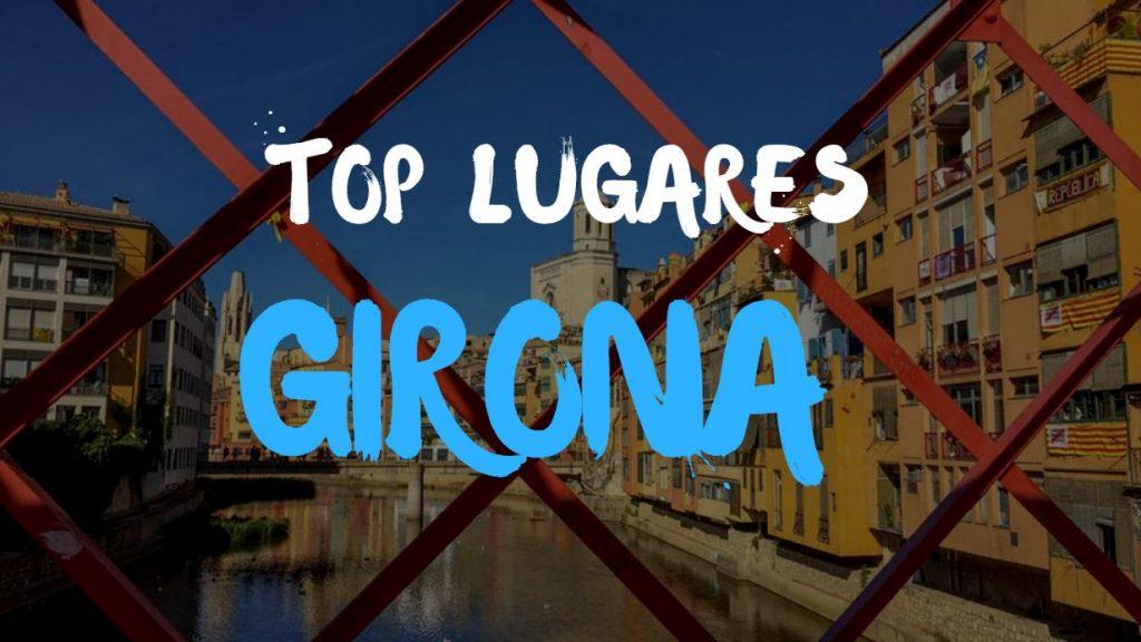 Mejores lugares que ver en Girona en solo un día