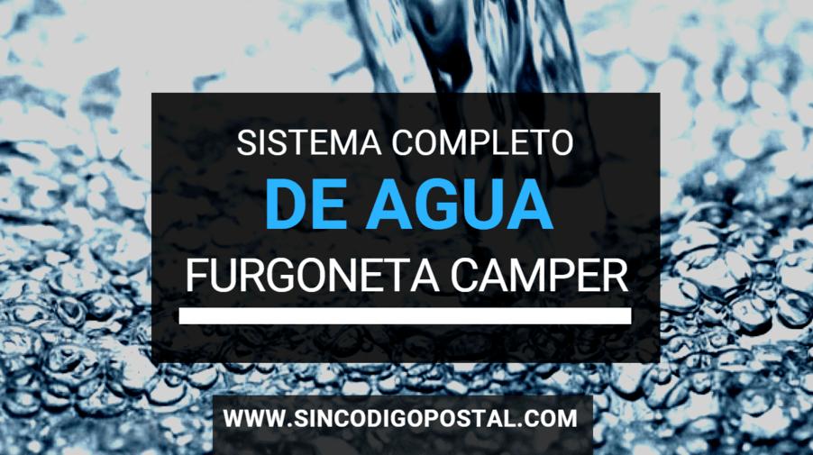 sistema completo agua limpia sucias caliente camper furgo