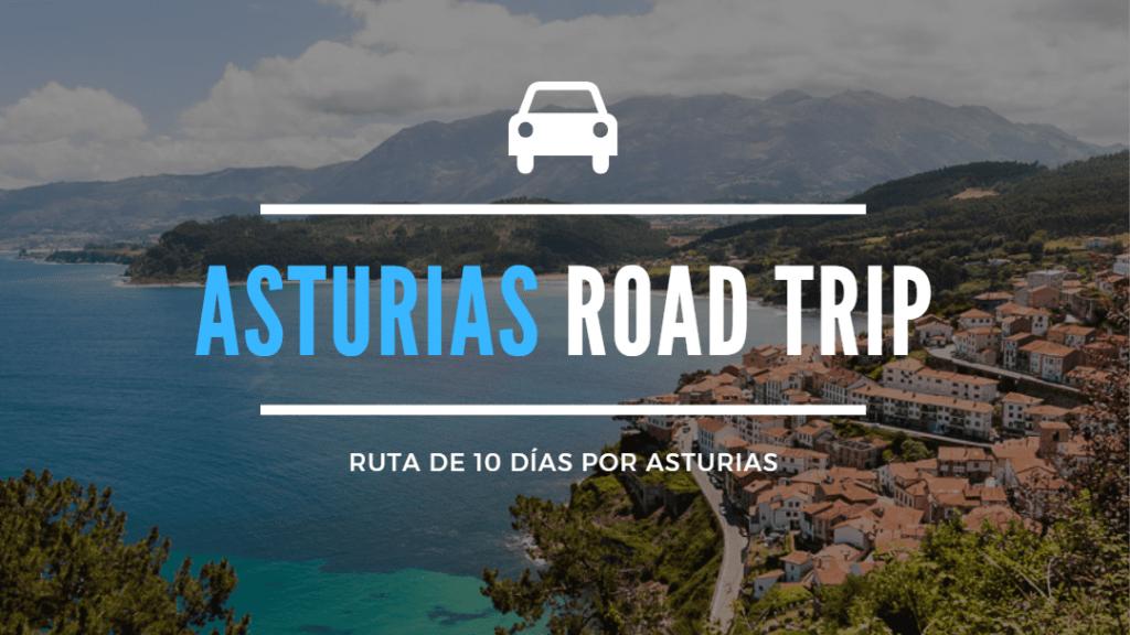 asturias road trip ruta coche que hacer