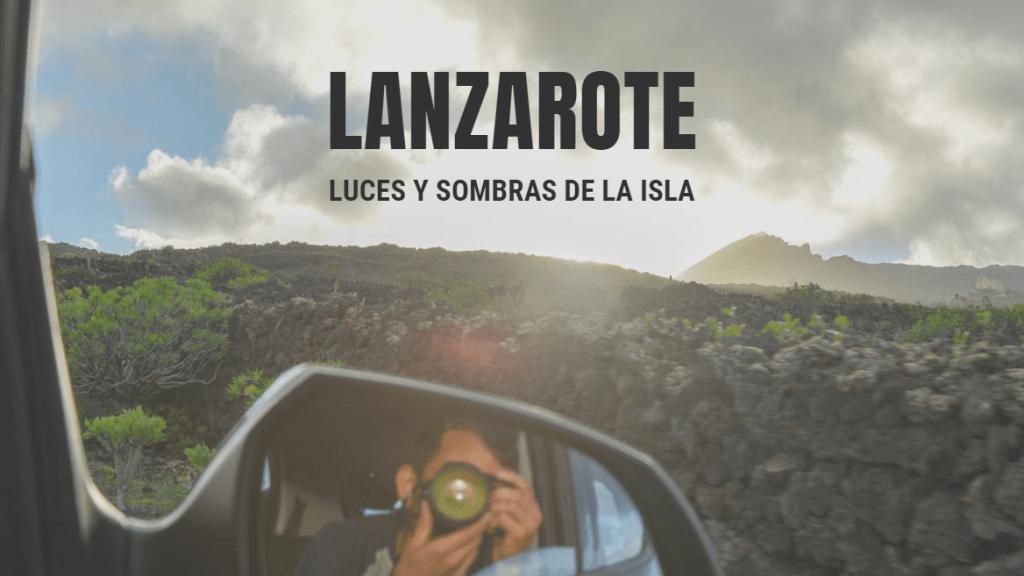 Lanzarote, guía de viaje de la Isla