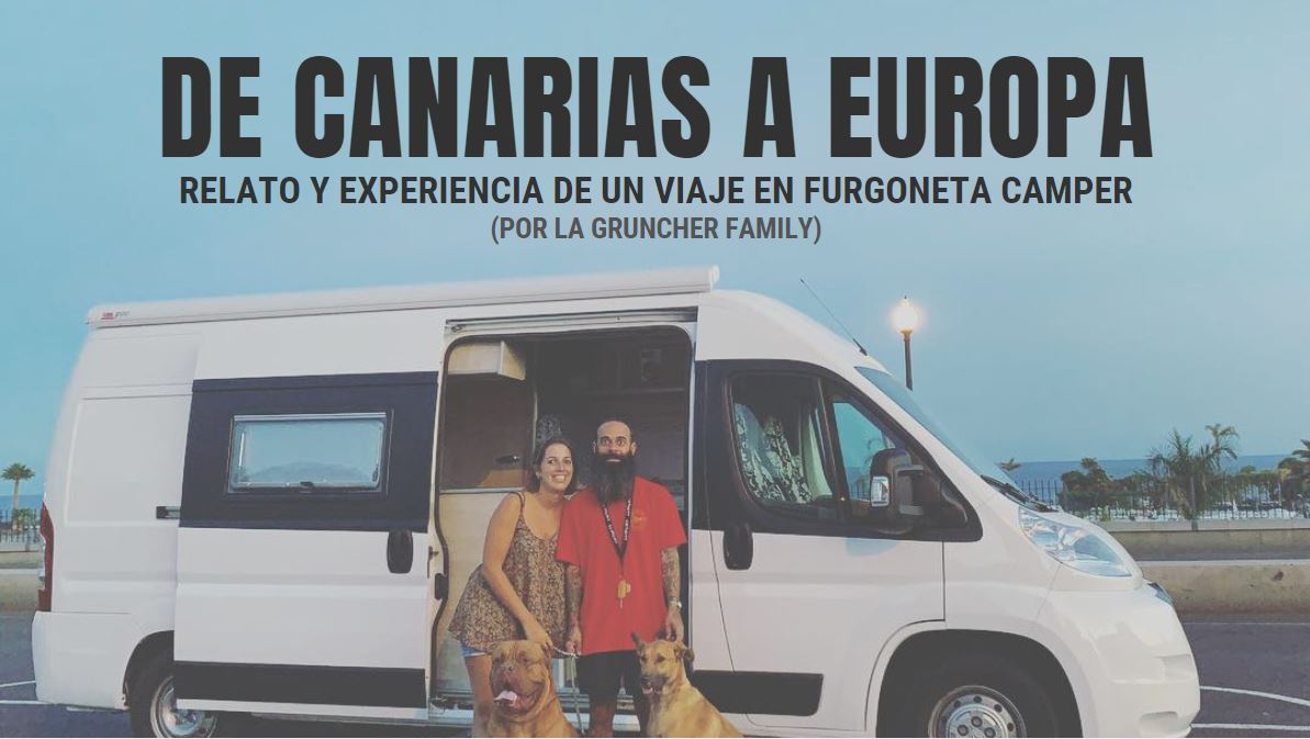 de canarias a europa furgoneta camper gruncher family