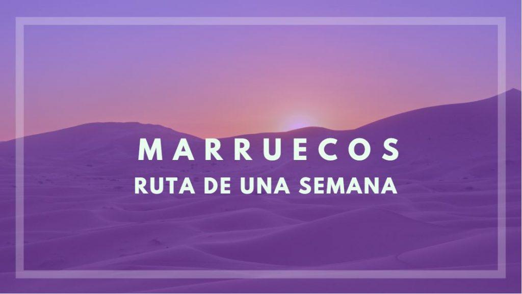 marruecos ruta una semana