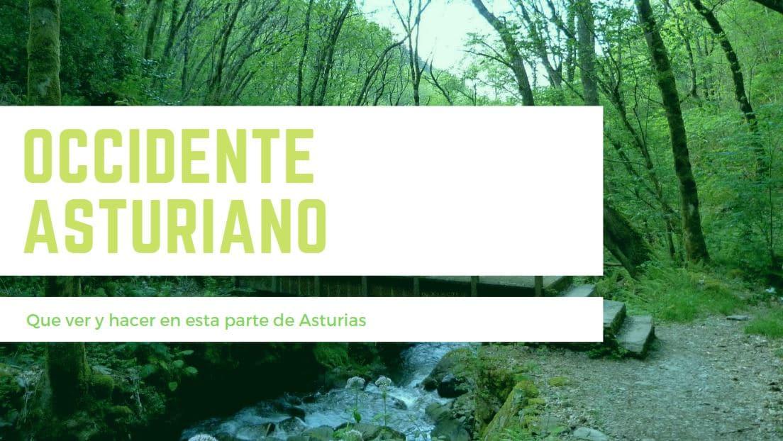 Que ver y que hacer en el occidente Asturiano