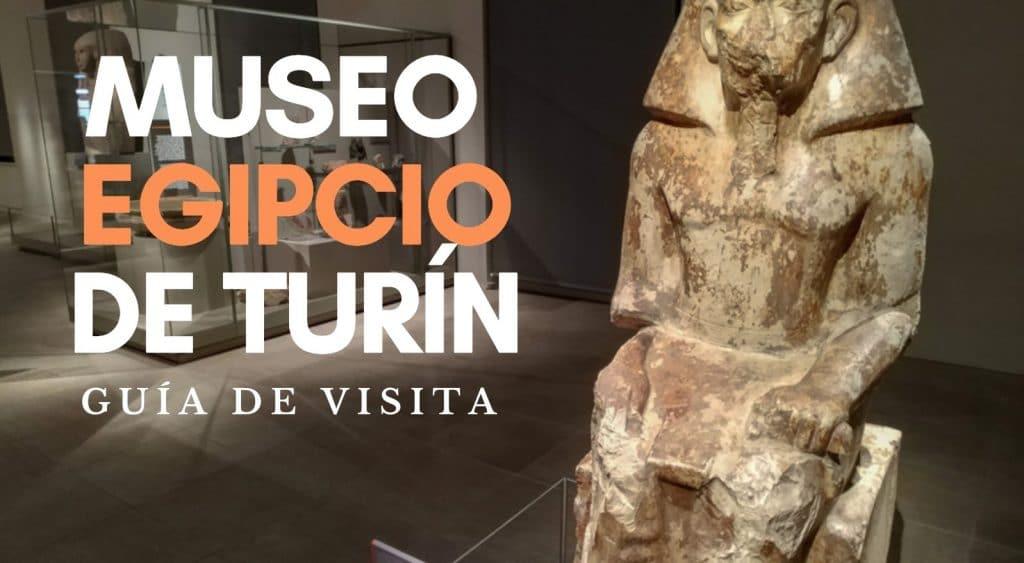 museo egipcio de turin guia