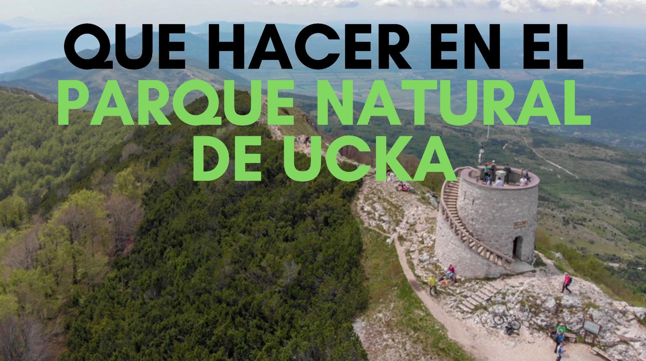 Que ver en el Parque Natural de Ucka