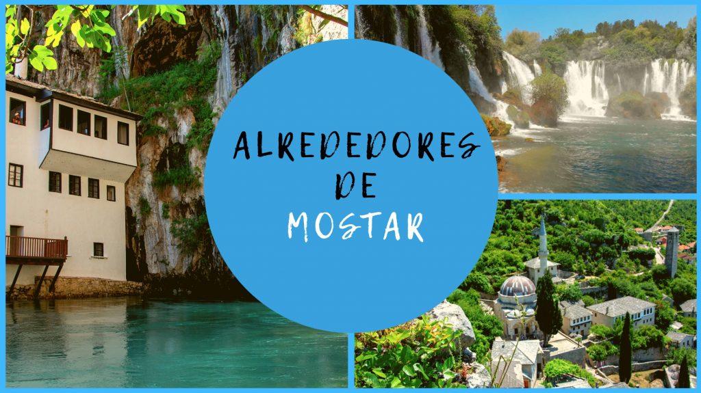 Que ver en los alrededores de Mostar