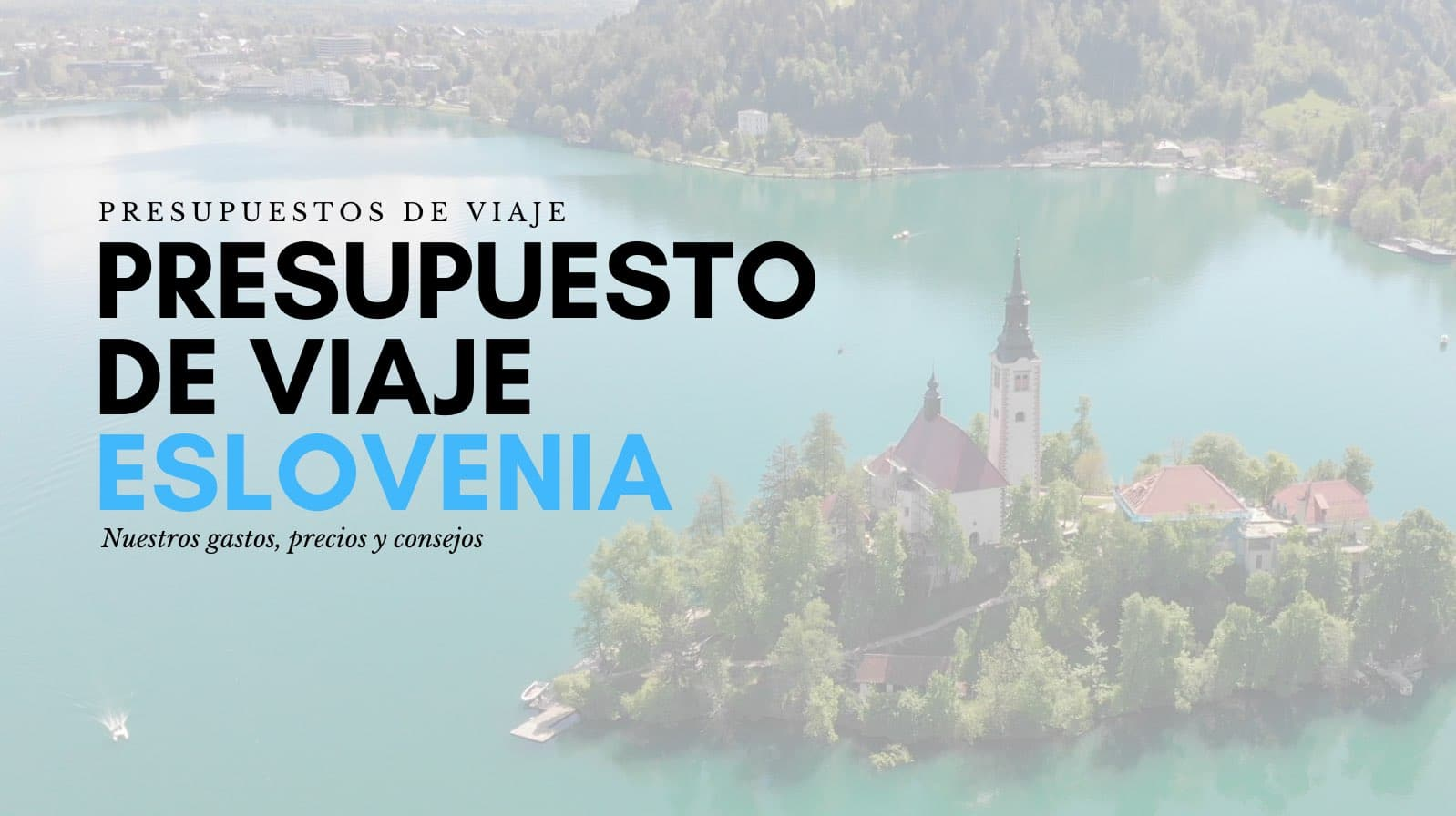 presupuesto de viaje eslovenia
