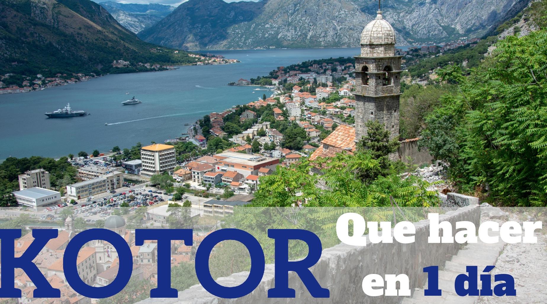 Que hacer en un dia en Kotor