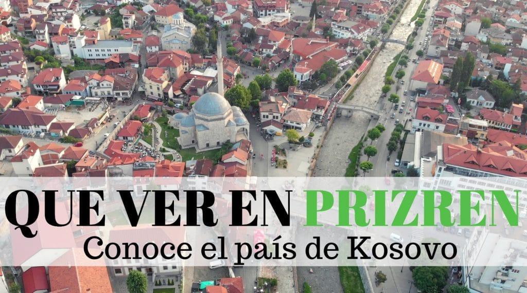 Que ver en Prizren