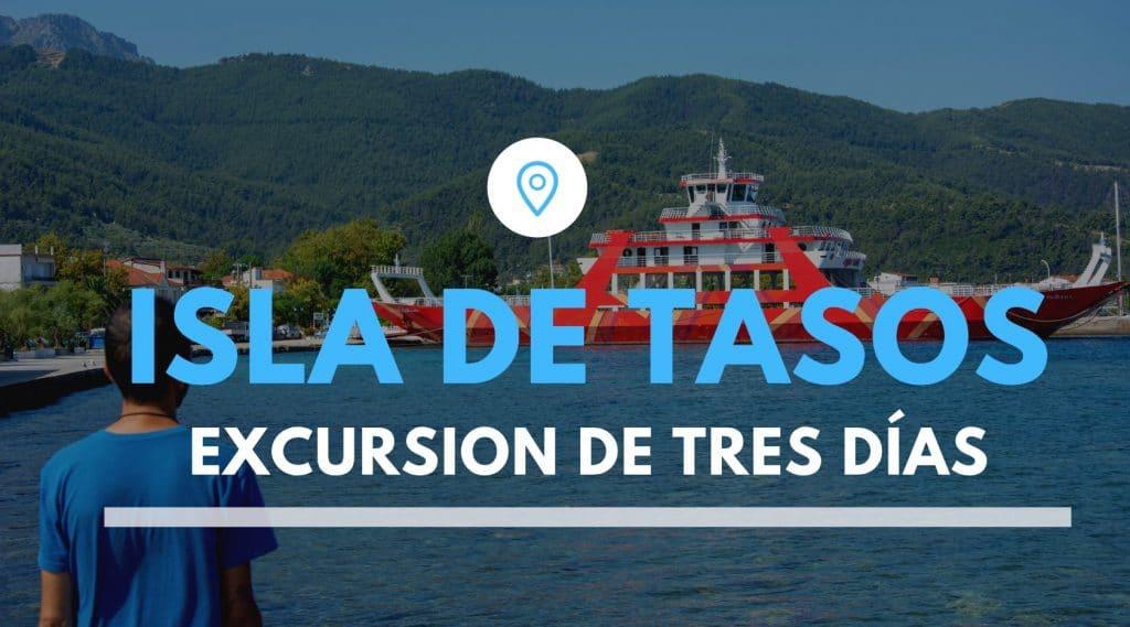 Que ver en la Isla de Tasos