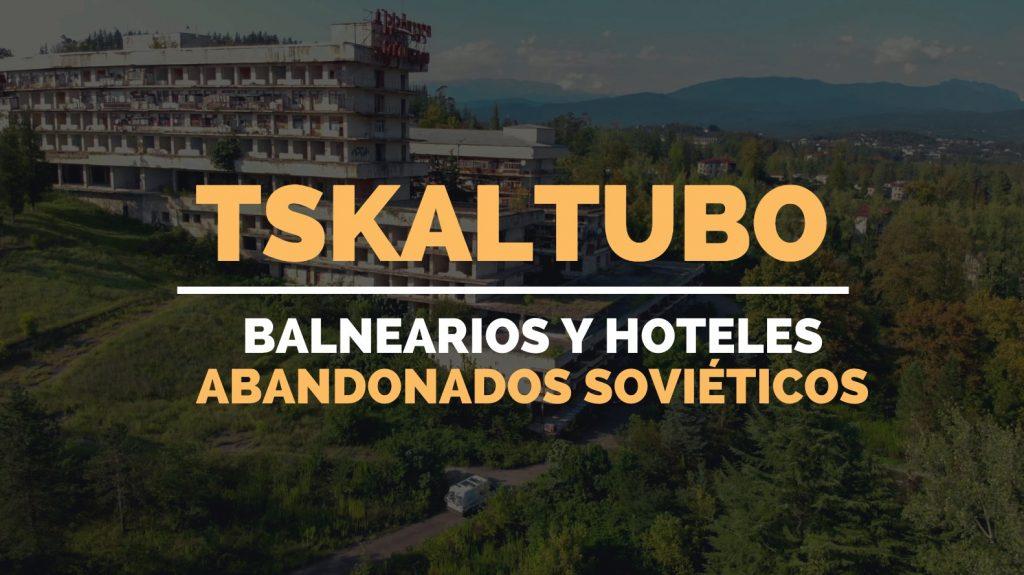 hoteles-abandonados-georgia