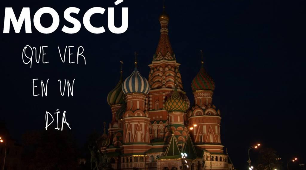 Que hacer en Moscú