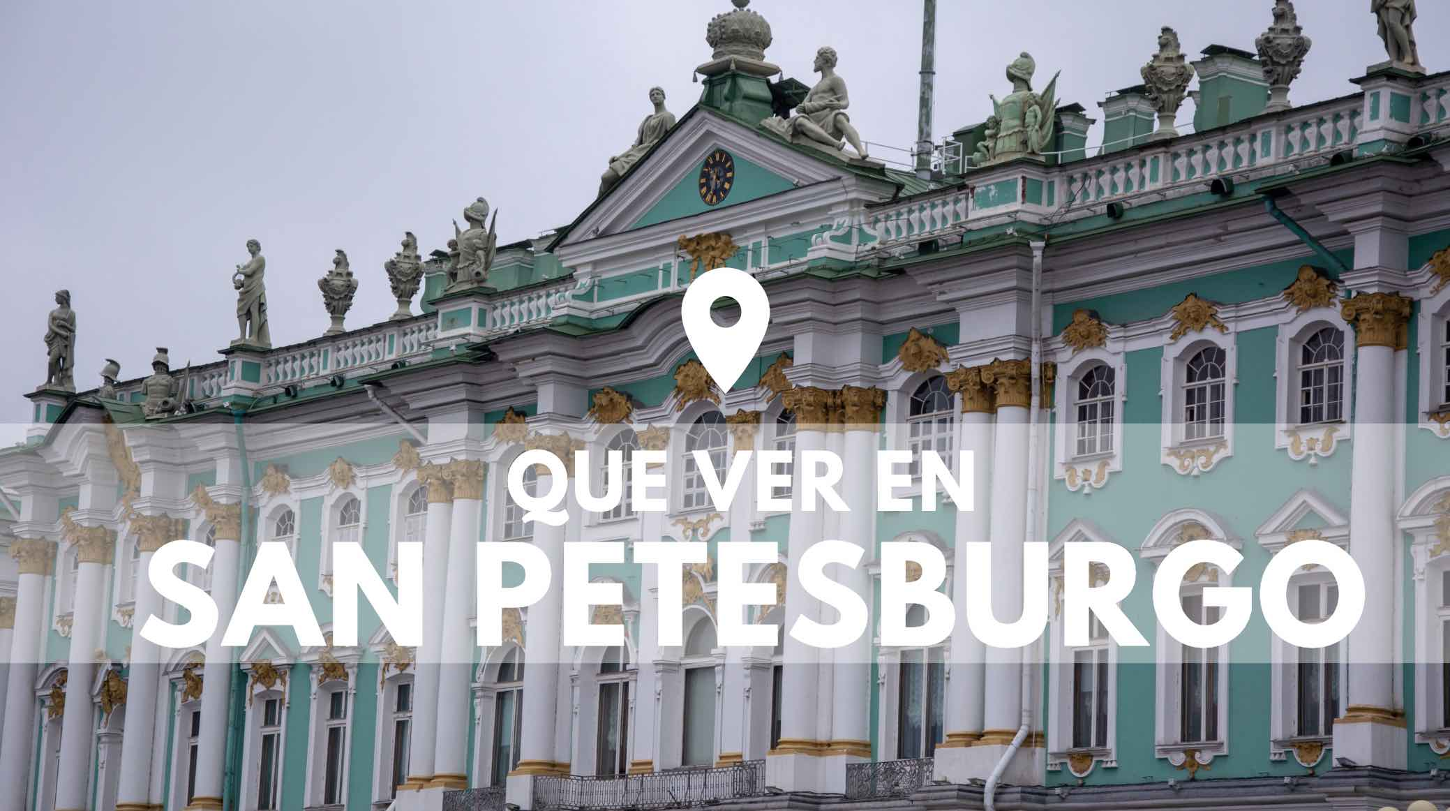 Que ver en San Petesburgo