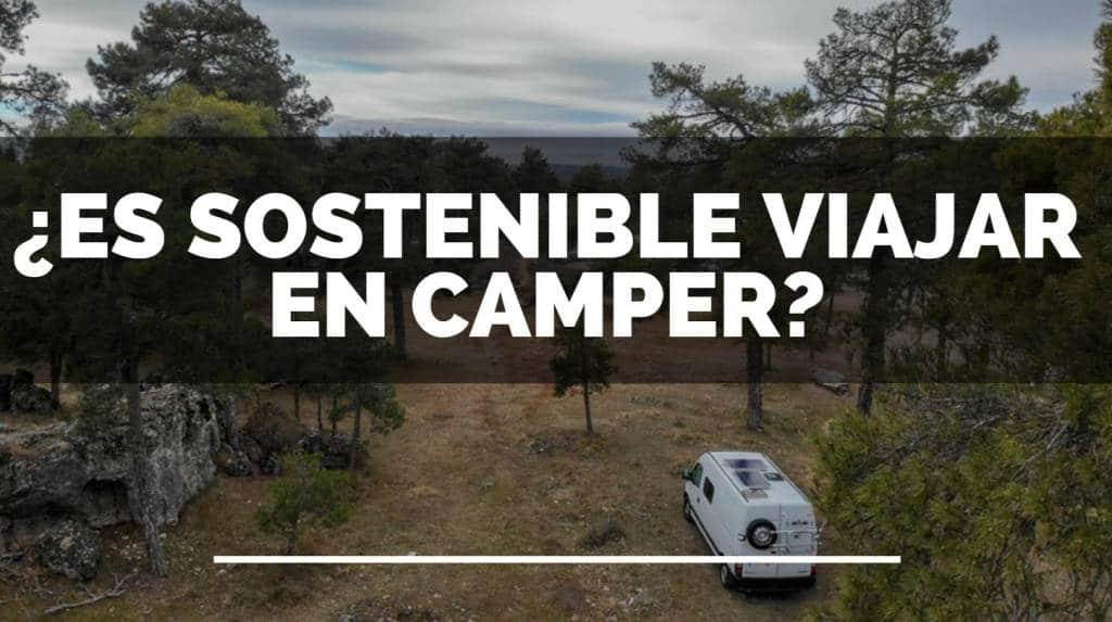 Es sostenible viajar en camper