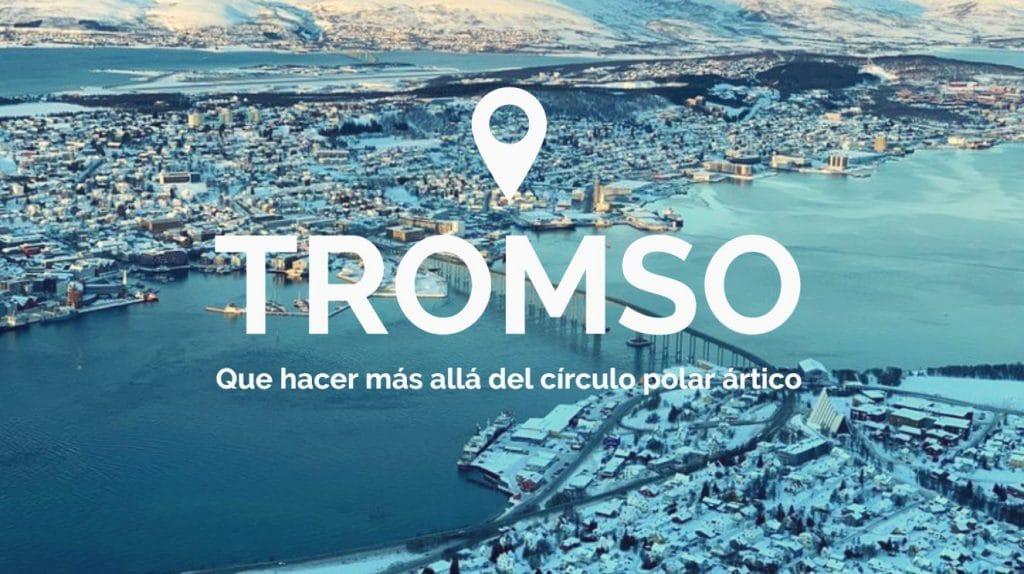 Que hacer y ver gratis en Tromso