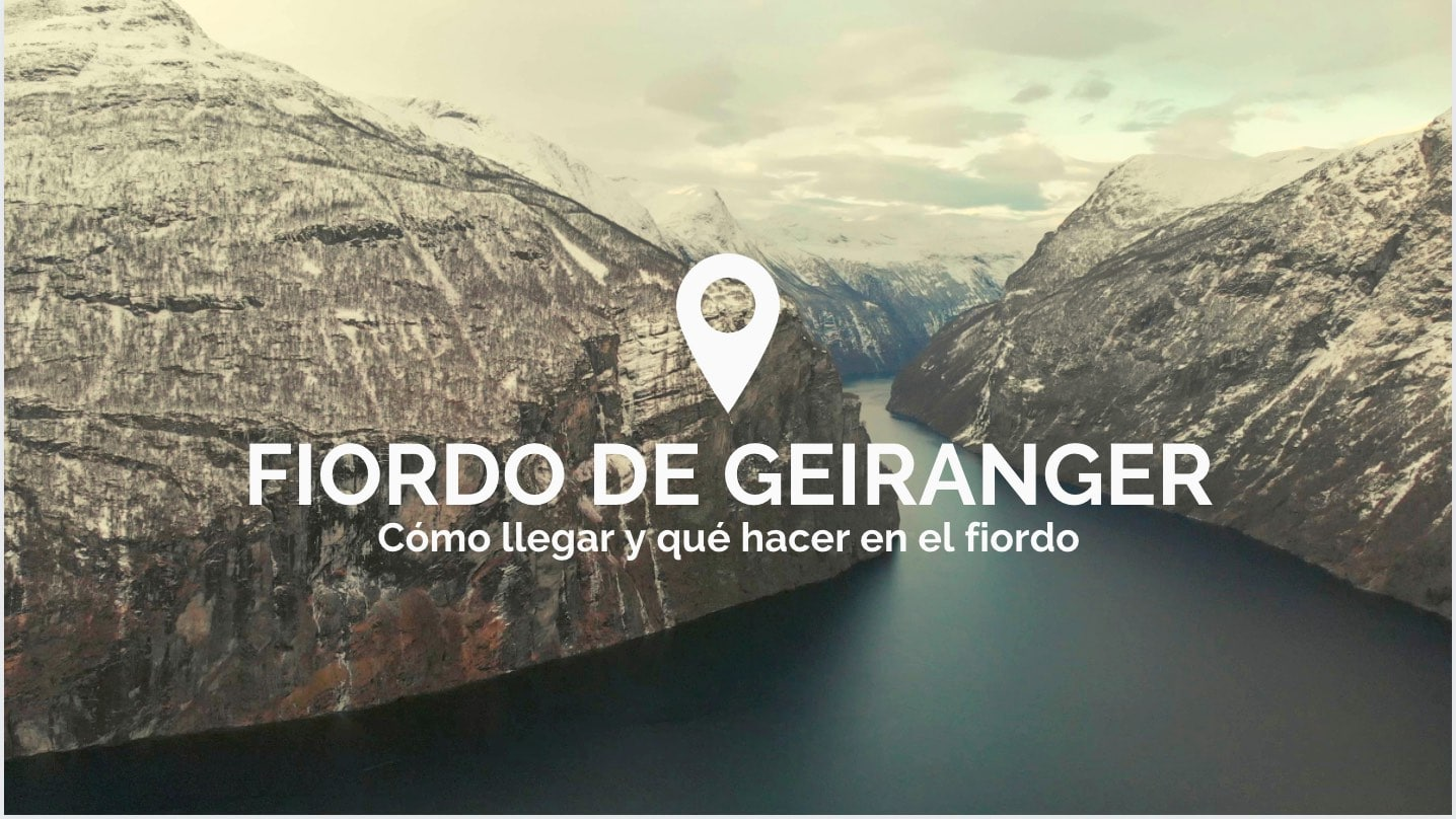 Qué ver en el fiordo de Geiranger