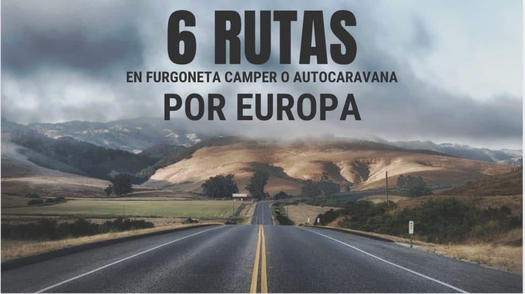 rutas en furgoneta camper autocaravana europa