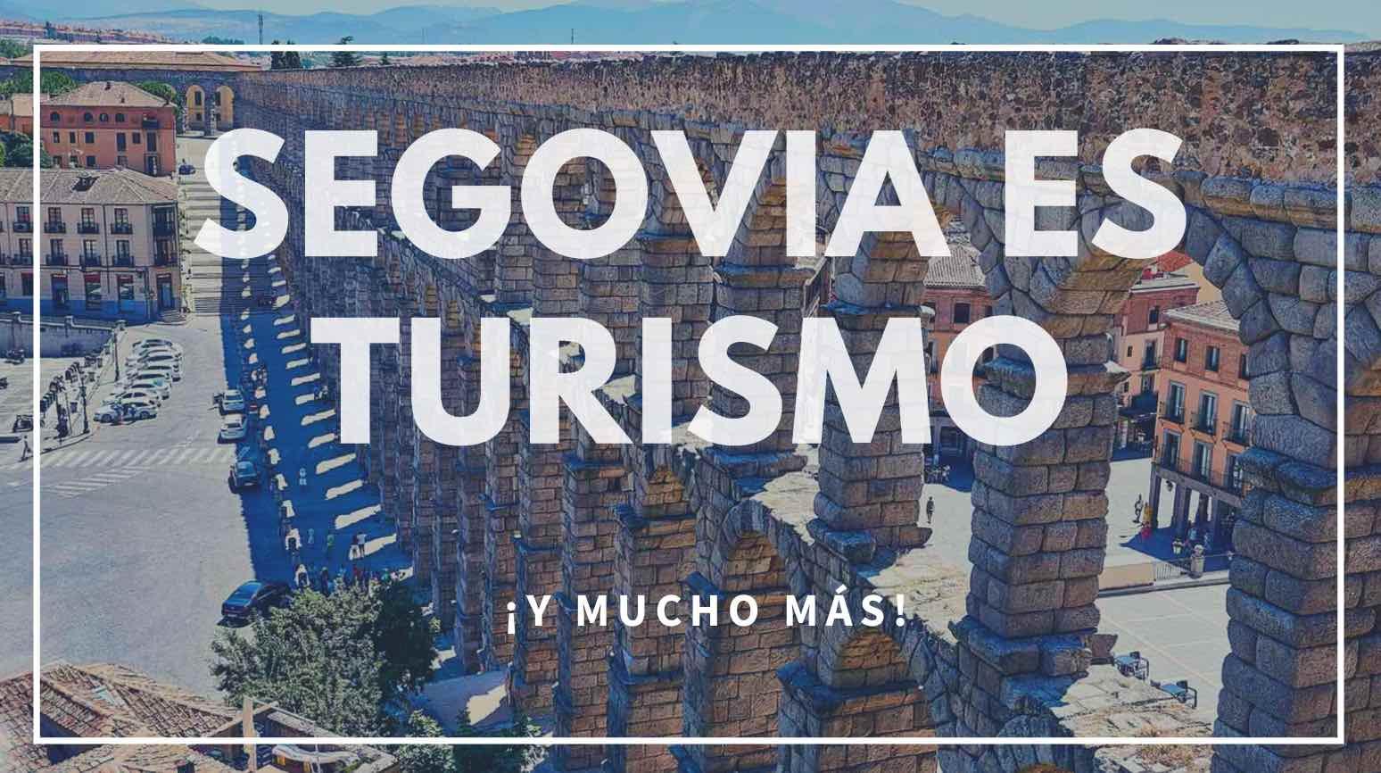 Segovia es Turismo