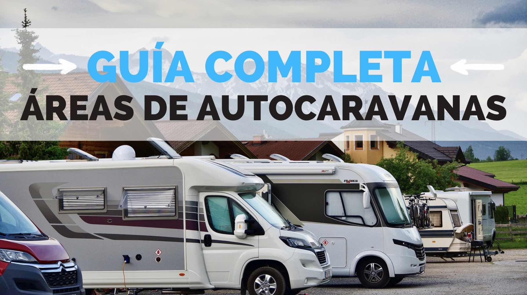 guia mejores areas autocaravanas españa